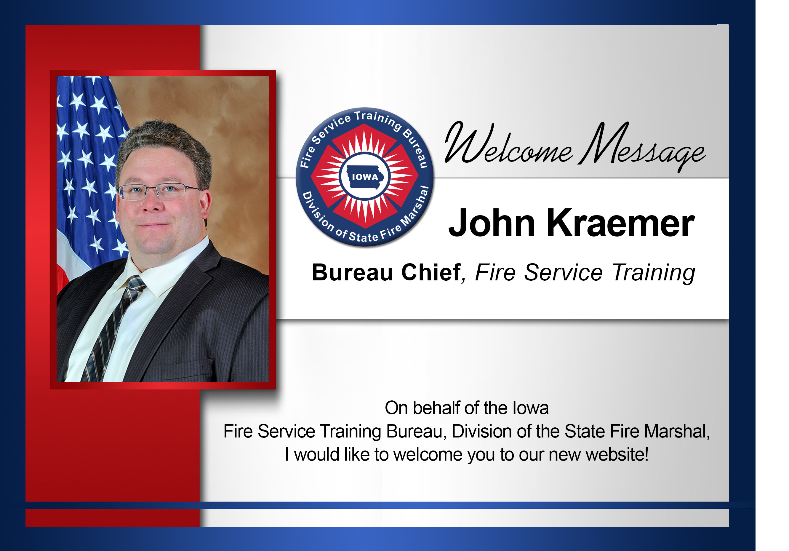 Fire Service Training Bureau Chief John Kraemer image welcoming visitors to the new website.